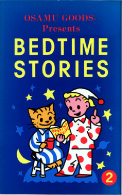 OSAMUGOODS BEDTIME STORIES
